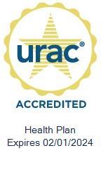 URAC Health Plan Accredited Expires 02/01/2021